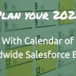 Plan your 2020 – Worldwide Salesforce events Calendar